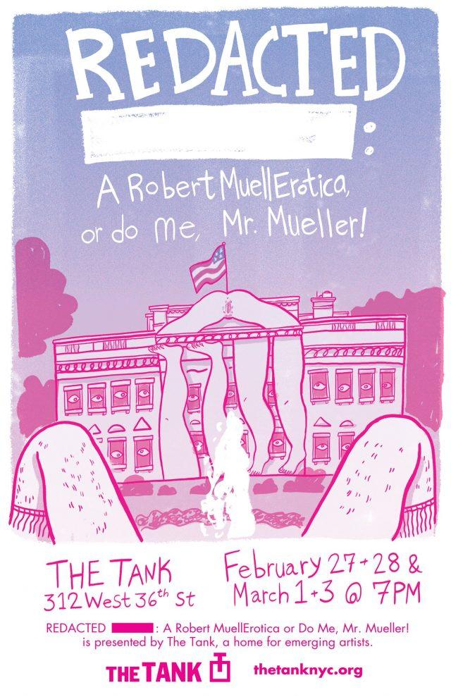 Redacted: A Robert MuellErotica or Do Me, Mr. Mueller