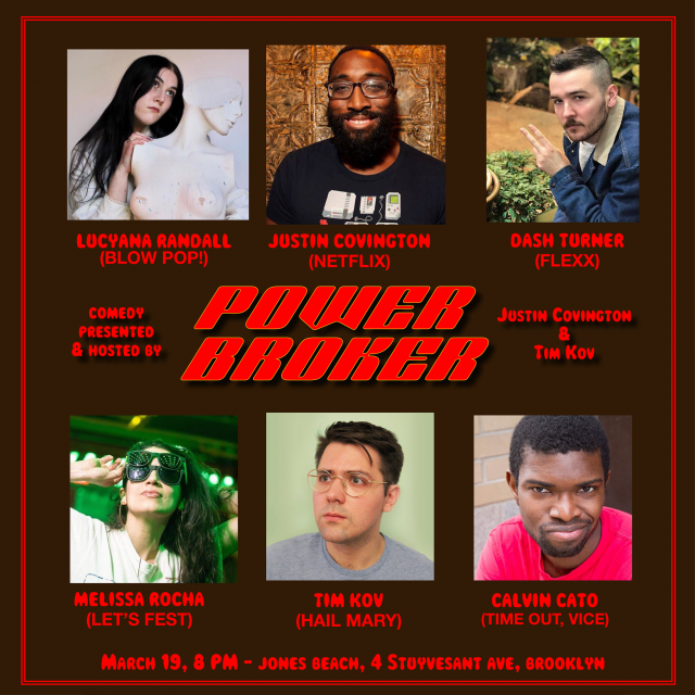 Power Broker: A Comedy Show