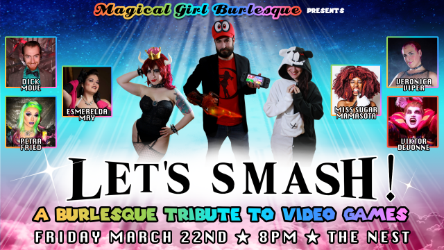 Let's Smash! A Burlesque Tribute To Video Games