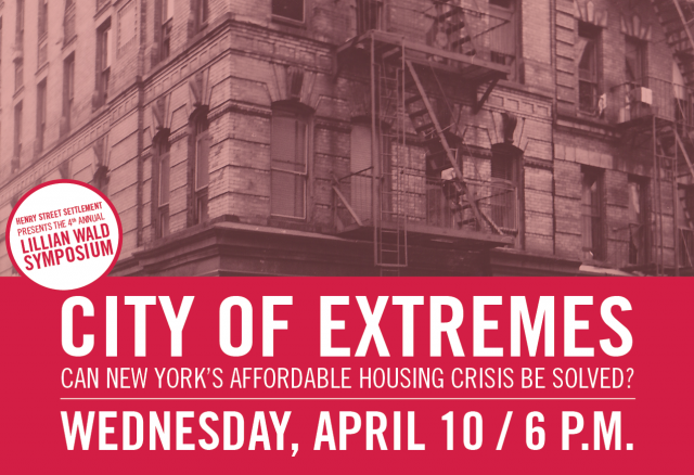 Free Panel- City of Extremes: Can New York's Affordable Housing Crisis Be Solved?