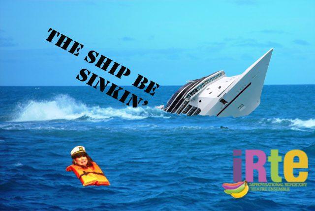 The Ship Be Sinkin'