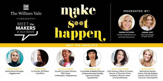 Meet the Makers: Make S**t Happen Series Features NYC Female Founders Panel for Women's History Month