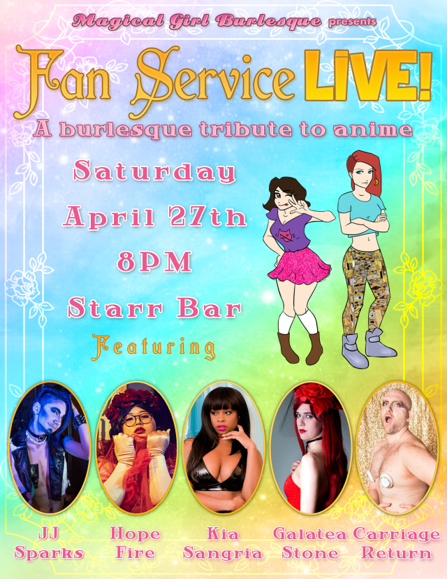 Fan Service LIVE! A Burlesque Tribute to Anime
