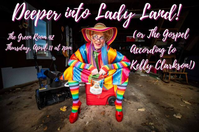 Deeper Into Lady Land! (Or The Gospel According To Kelly Clarkson)