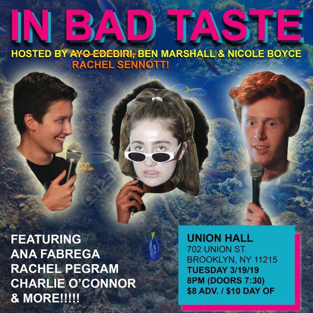 In Bad Taste at Union Hall