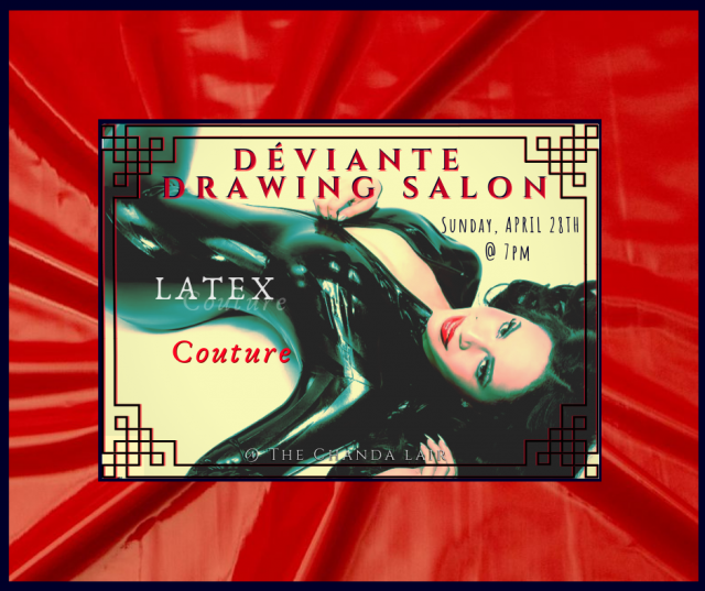 Déviante Drawing Salon: Latex Couture