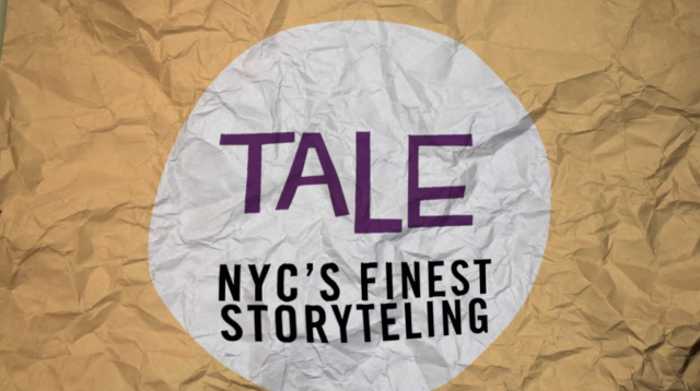 TALE: NYC'S FINEST STORYTELLING