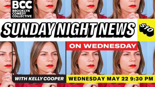 Sunday Night News (on Wednesday)