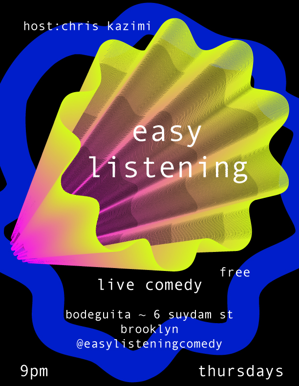 Easy Listening (live stand-up comedy)