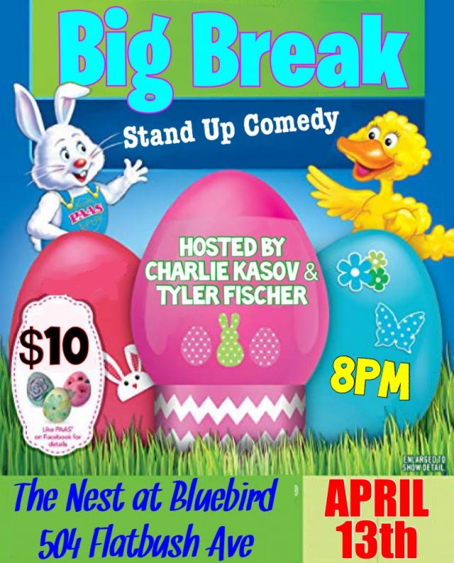 Big Break Stand-Up At The Nest