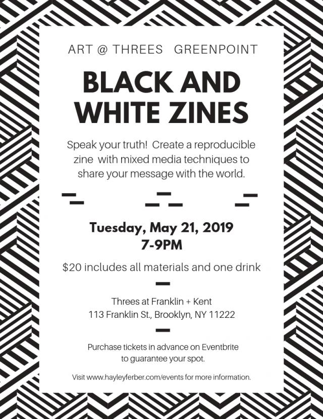 Art @ Threes: Black and White Zines