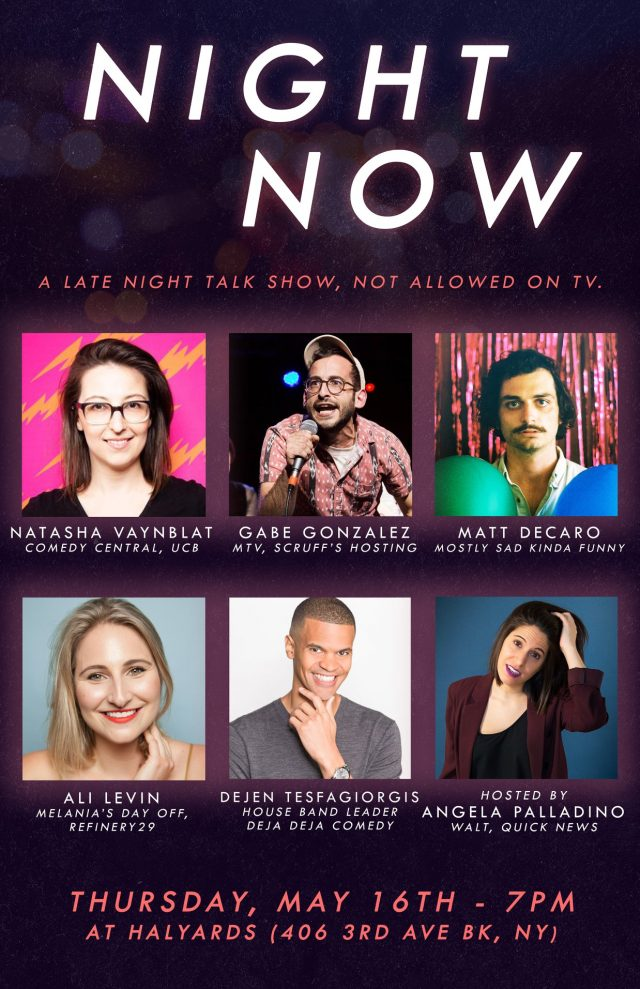 """Night Now – Live """"Late Night"""" Comedy Show"""