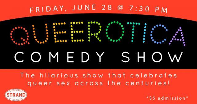 Queerotica Comedy Celebrates Pride!