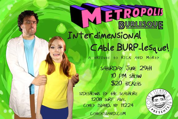 Interdimensional Cable BURP-lesque! A tribute to Rick & Morty