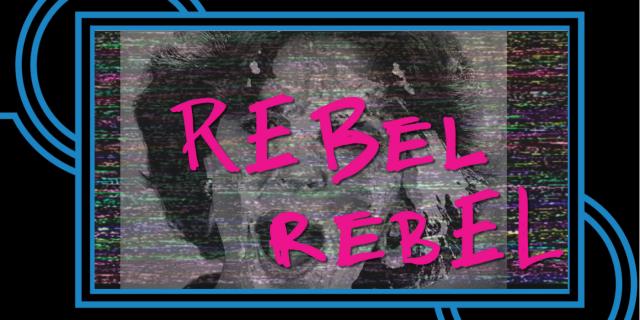 Emotive Fruition presents: REBEL REBEL