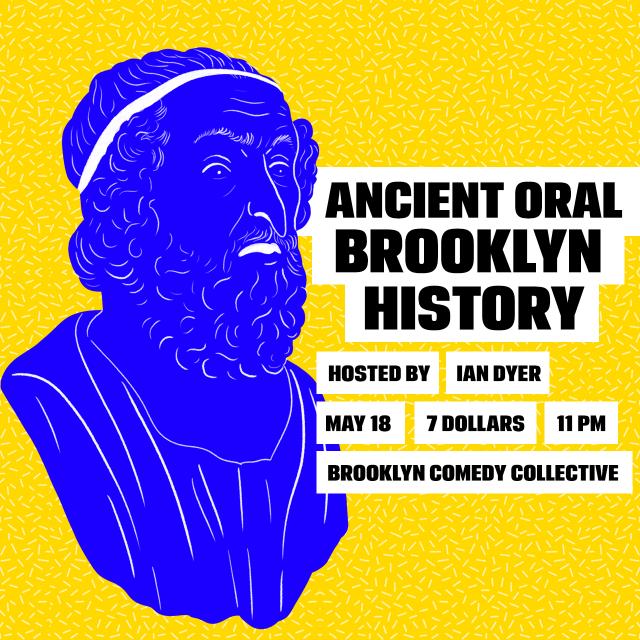 Ancient Oral Brooklyn History