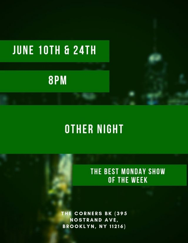 Other Night: The Best Monday Show Of the Week