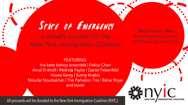 State of Emergency:  A Benefit Concert for the New York Immigration Coalition (NYIC)