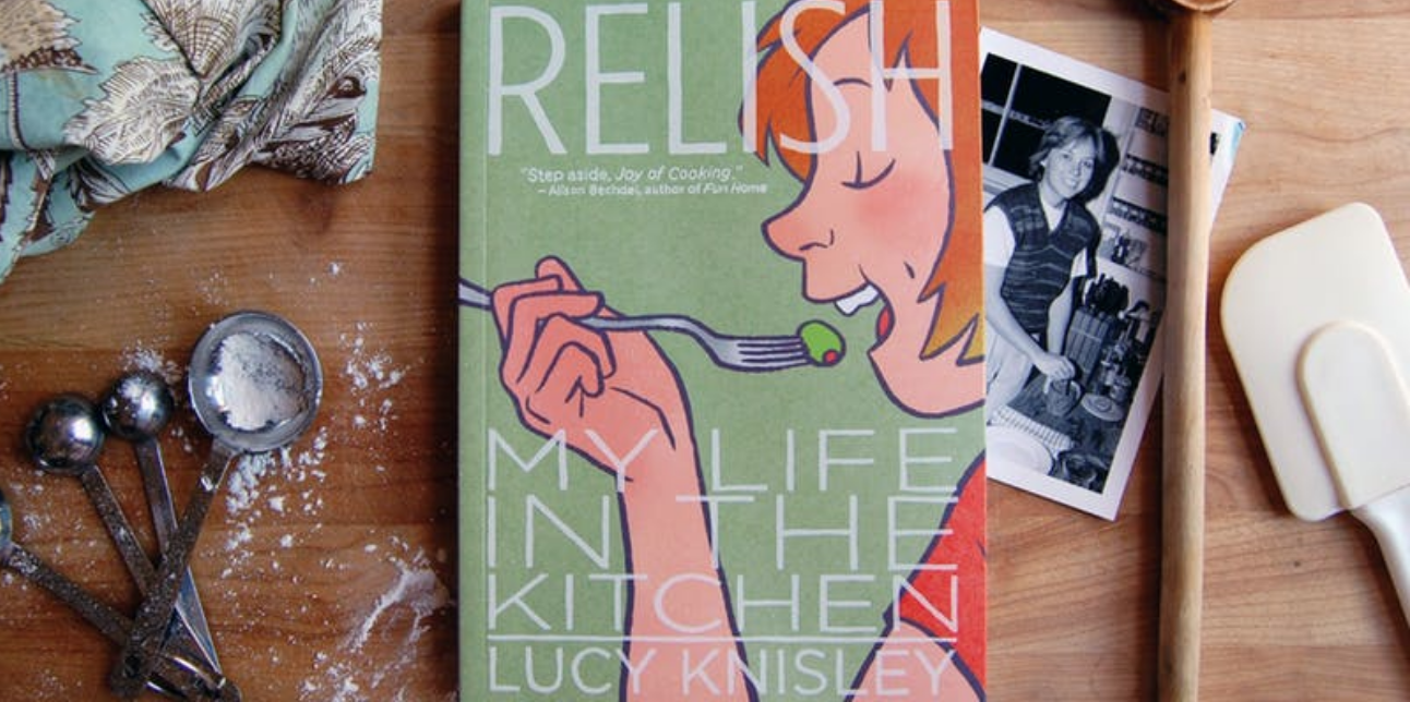 Bookbook Club Relish My Life In The Kitchen By Lucy Knisley