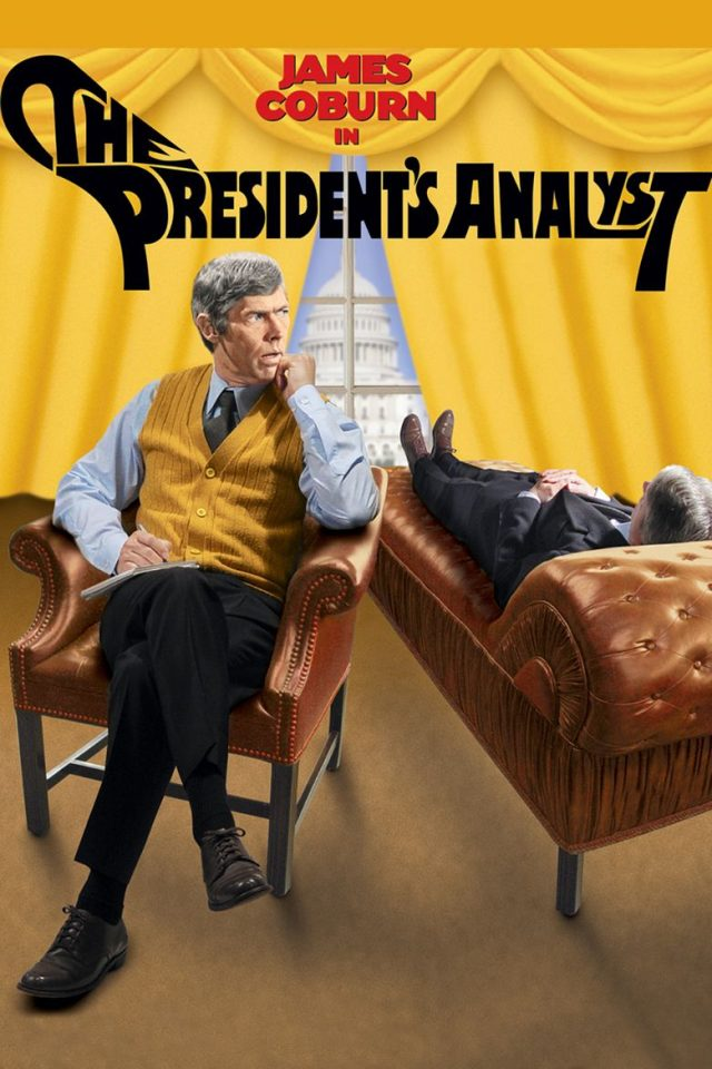"""These Films Cannot Be Trusted, Part One: """"The President's Analyst"""""""