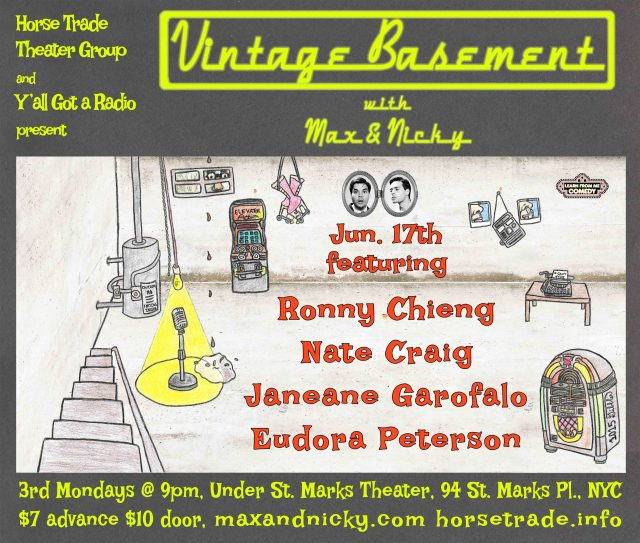 Vintage Basement w/ Max & Nicky, ft. JANEANE GAROFALO, RONNY CHIENG, NATE CRAIG, and EUDORA PETERSON!