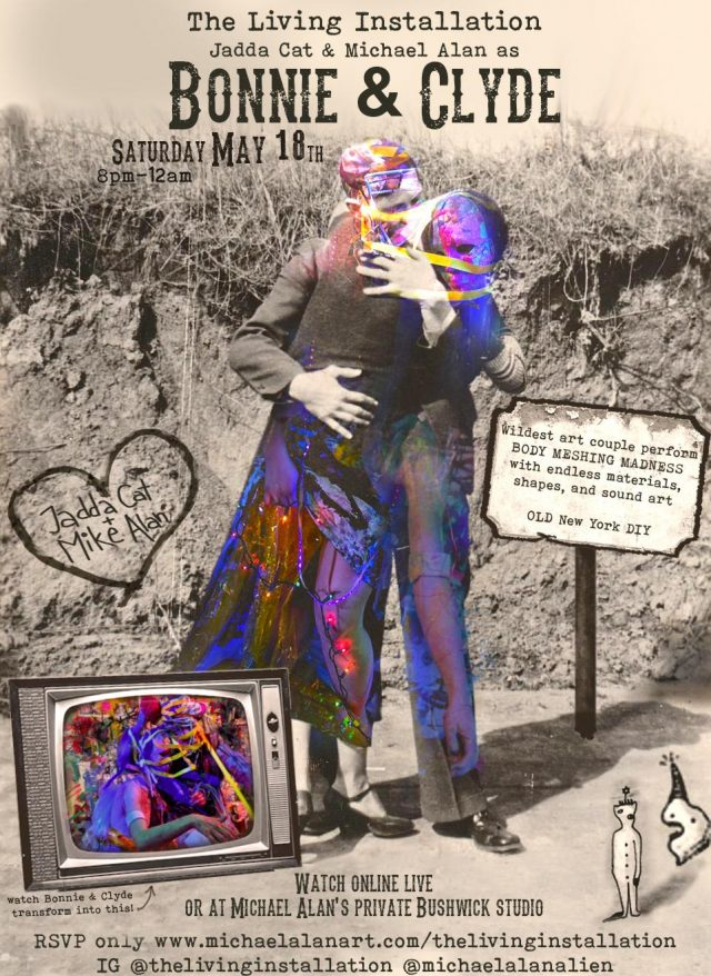 The Living Installation, Bonnie and Clyde Art Lovers Body Meshing Madness. Saturday May 18th, 8pm to 12am Bushwick, Brooklyn