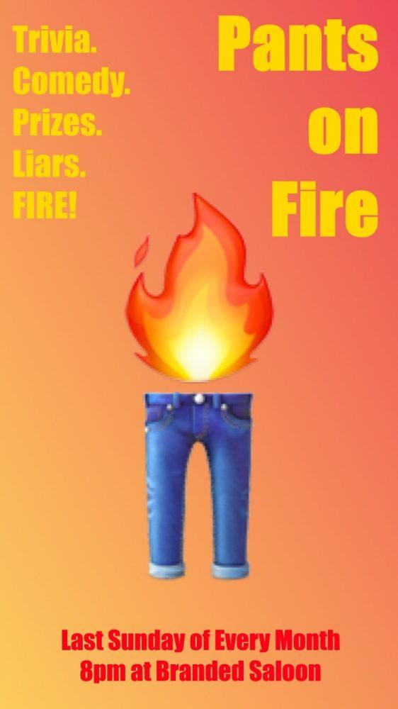 Pants on Fire!  Trivia Comedy Show!