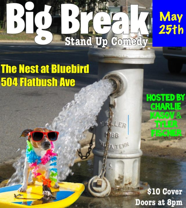 Big Break Stand-Up Comedy!