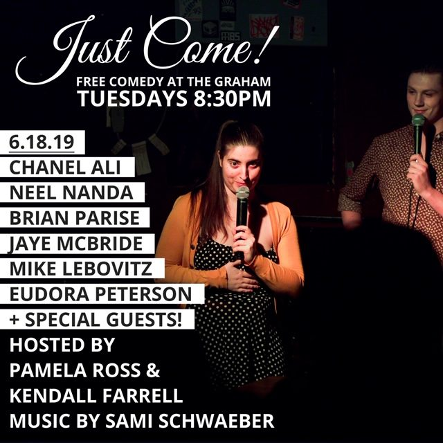 Just Come! Williamsburg's Hottest Comedy Show