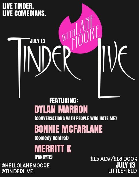 Tinder Live! with Lane Moore, Dylan Marron, Bonnie McFarlane, Merritt K