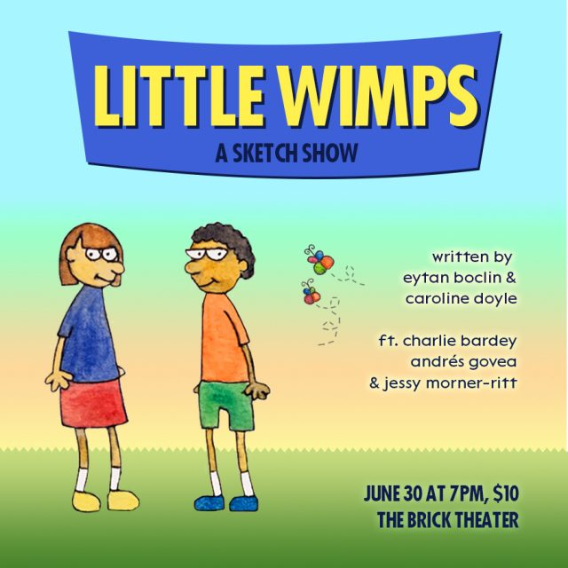 Little Wimps Sketch Comedy Show