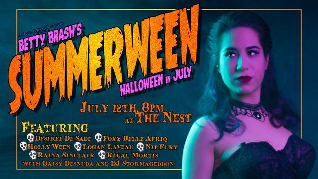MGB Presents: Betty Brash's Halloween in July