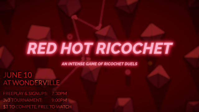 Red Hot Ricochet Tournament