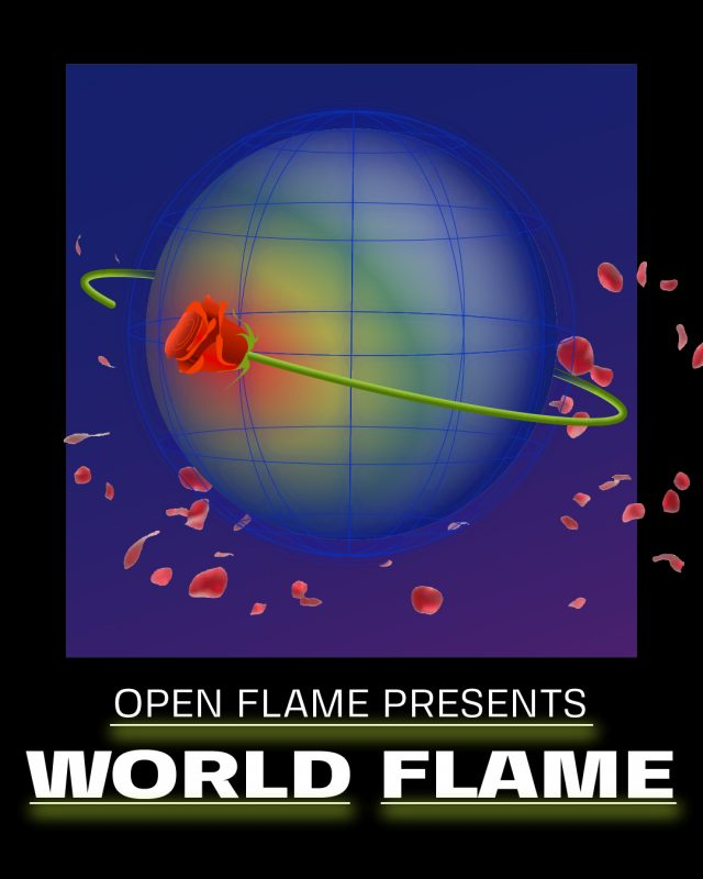 Open Flame Presents WORLD FLAME