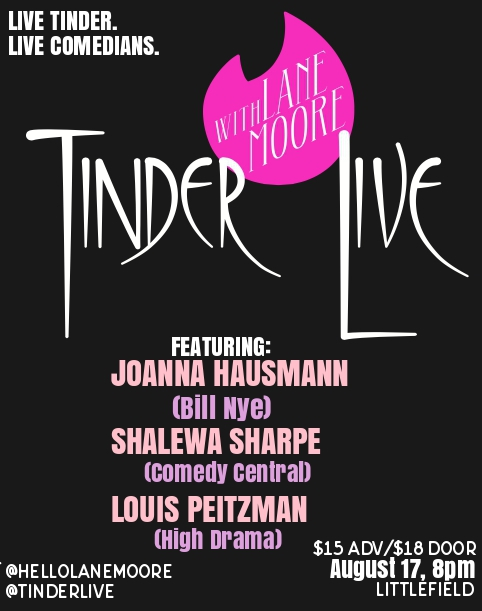 Tinder Live! with Lane Moore, Joanna Hausmann, Shalewa Sharpe, Louis Peitzman