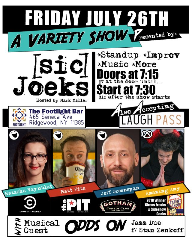 [sic] Joeks Presents: A Variety Show in July