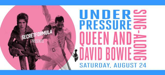 Under Pressure: Queen & David Bowie Sing-Along