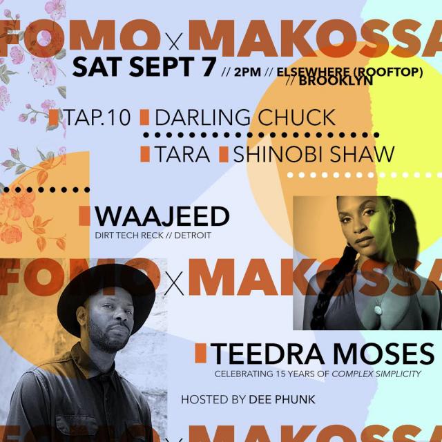 FOMO x Makossa (wsg Teedra Moses & Waajeed)