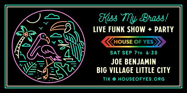 Kiss my Brass! Live Funk Show + Party