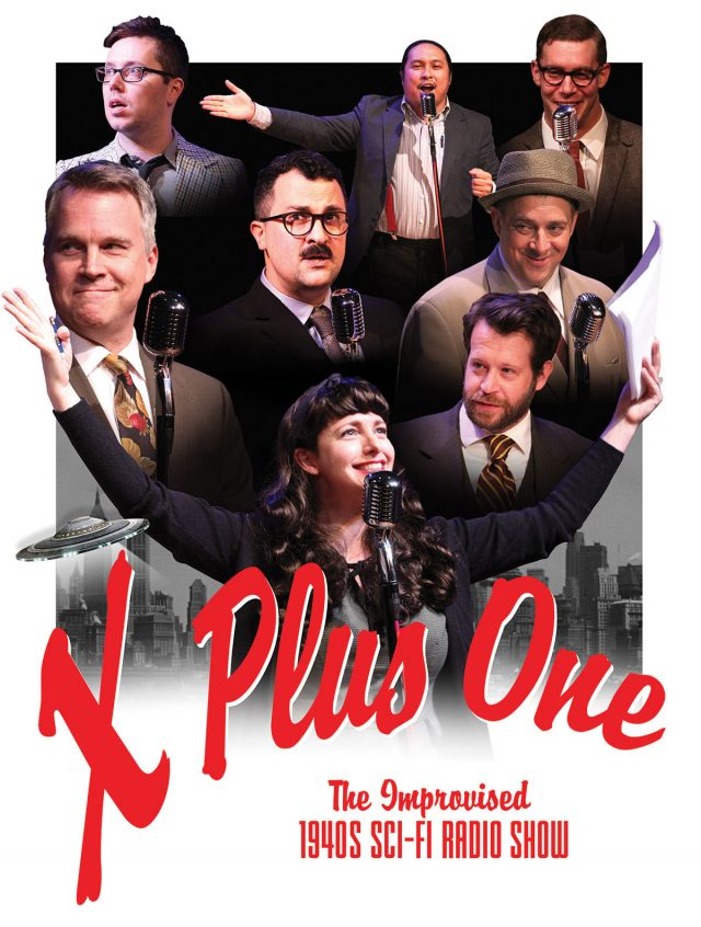 X Plus One: The Improvised 1940s Sci-Fi/Comedy Radio Show