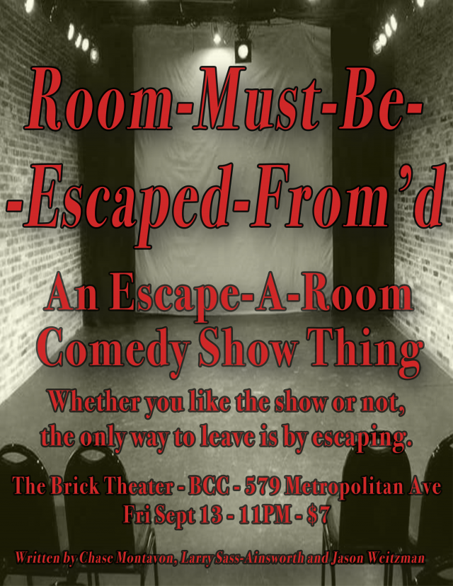 Room-Must-Be-Escaped-From'd: An Escape Room Comedy Show