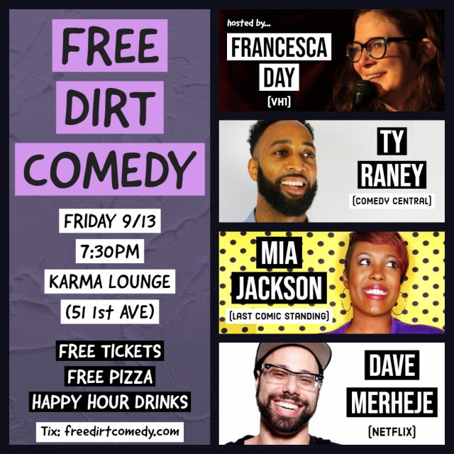 Free Pizza + Free Comedy @ Free Dirt Comedy!