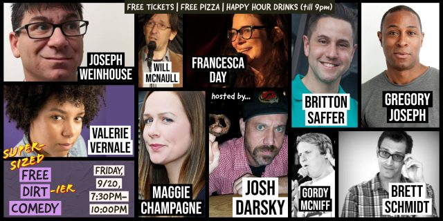 Free Pizza + Free Comedy @ Super-Sized Free Dirt Comedy!