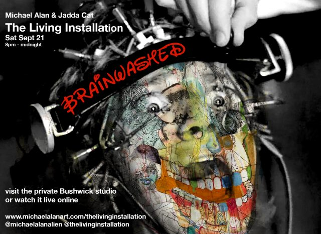 Brainwashed/ The Living Installation