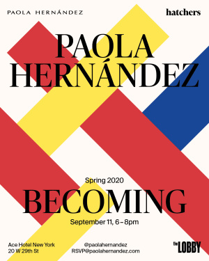 Paola Hernandez- NYFW Spring 2020- 'Becoming'