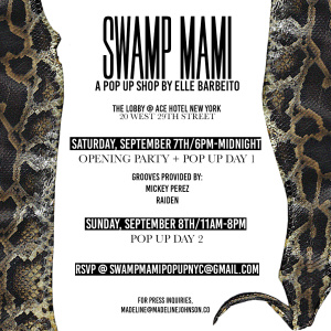 Swamp Mami: A Pop Up Shop by Elle Barbeito