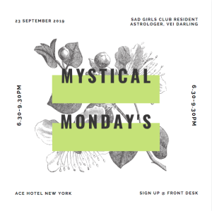 Mystical Mondays with Sad Girl Club