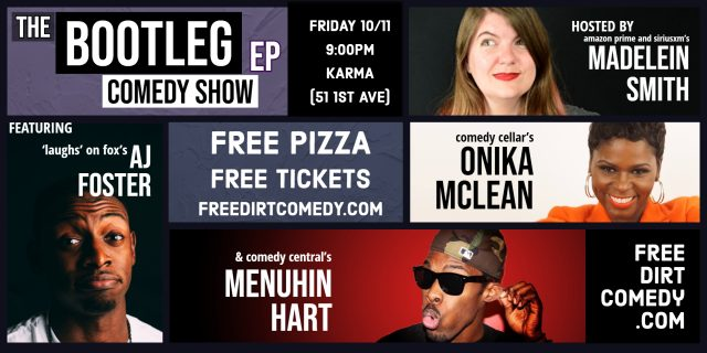 The BOOTLEG EP Comedy Show, a free stand-up show w/ FREE PIZZA