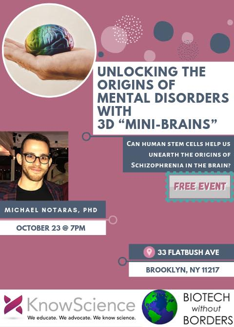 "Free Talk by Know Science: Unlocking the Origins of Mental Health Using 3D ""Mini Brains"""