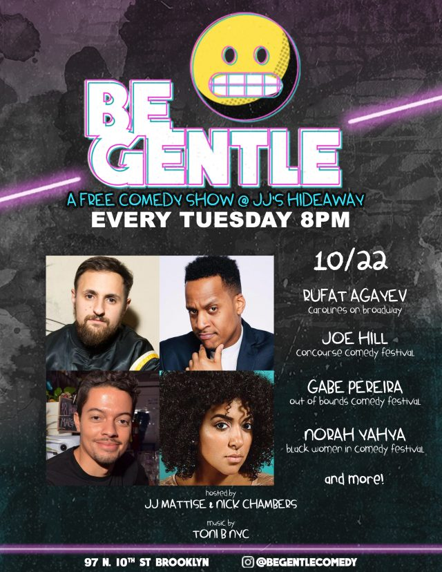 10/22 Be Gentle: Free Comedy show in Williamsburg